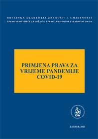 Okrugli stol Primjena prava za vrijeme pandemije COVID-19 (2021 ; Zagreb)
