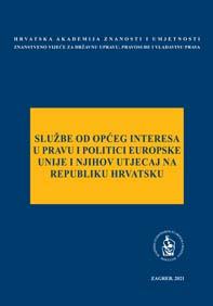 Okrugli stol Službe od općeg interesa u pravu i politici Europske unije i njihov utjecaj na Republiku Hrvatsku (2020 ; Zagreb)