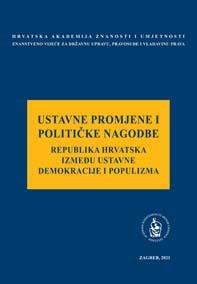 Okrugli stol Ustavne promjene i političke nagodbe – Republika Hrvatska između ustavne demokracije i populizma (2020 ; Zagreb)