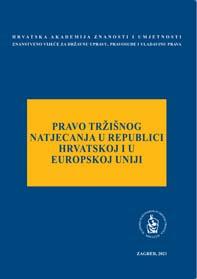 Okrugli stol Pravo tržišnog natjecanja u Republici Hrvatskoj i u Europskoj uniji (2021 ; Zagreb)