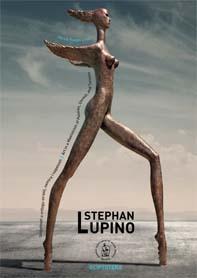 Stephan Lupino : umjetnost u vrtlogu strasti, nemira i napetosti = Art in a Maelstrom of Passion, Unrest, and Tension